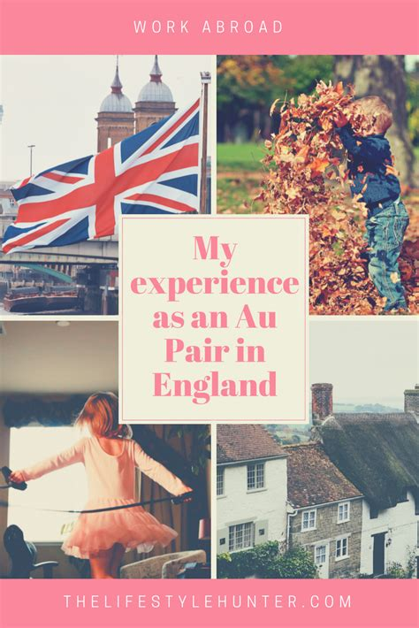 My experience working as an Au Pair in England with