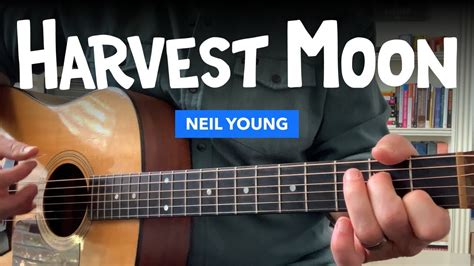 """Harvest Moon"""" guitar lesson w/ chords & tabs (Neil Young"""
