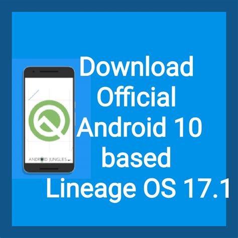 Download Android 10 based Official LineageOS 17