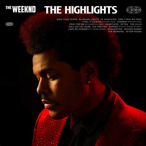 The Weeknd Announces 'The Highlights' Album   Rap-Up