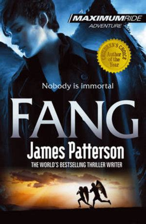 Fang, Maximum Ride Series : Book 6 by James Patterson   9780099543763   Booktopia