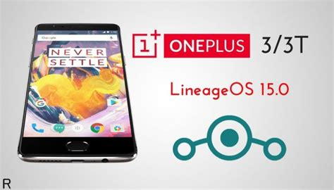 Download and Install LineageOS 15 On OnePlus 3/3T